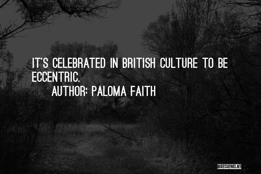 Paloma Faith Quotes 1240949