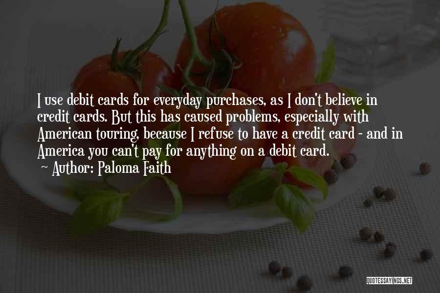 Paloma Faith Quotes 1277101