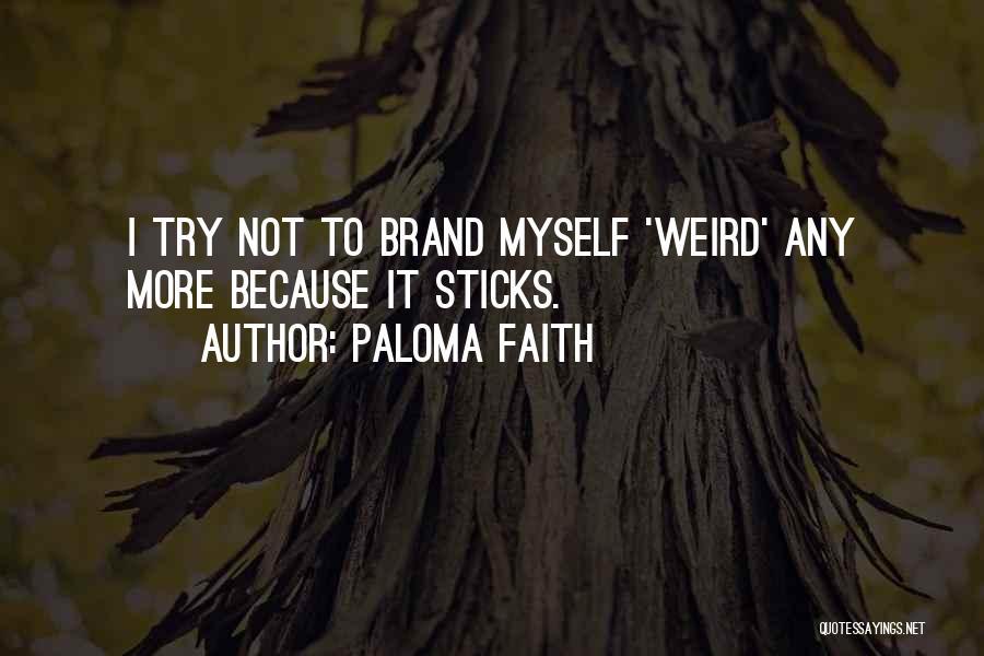 Paloma Faith Quotes 1327533