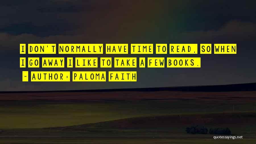 Paloma Faith Quotes 1362228