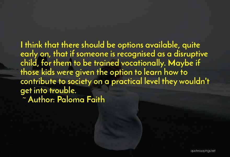 Paloma Faith Quotes 1385320
