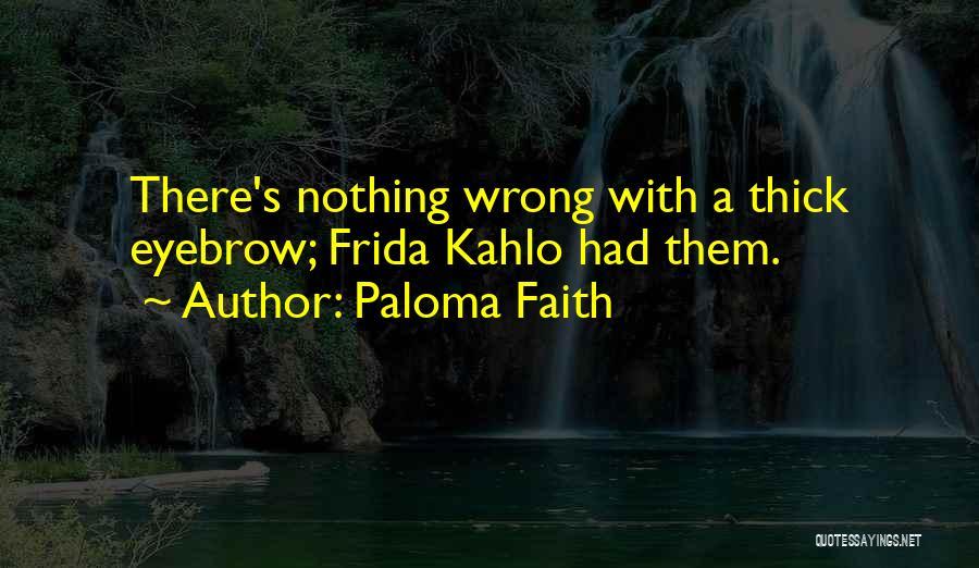 Paloma Faith Quotes 141074
