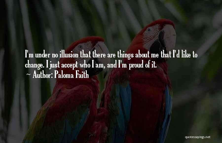 Paloma Faith Quotes 1414281