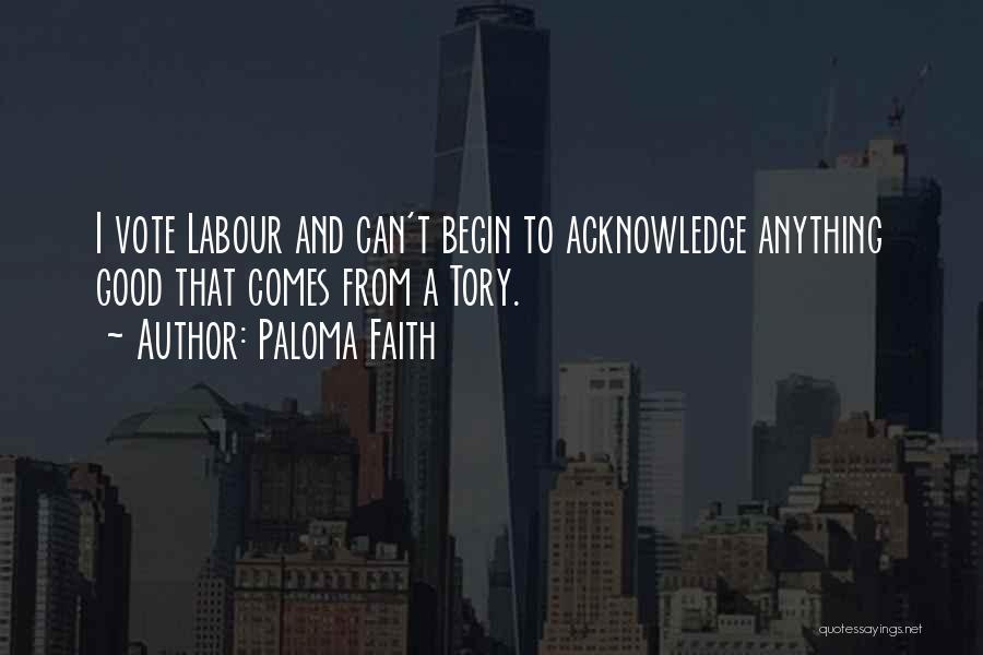 Paloma Faith Quotes 1528287
