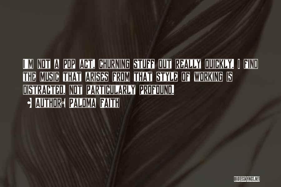 Paloma Faith Quotes 1576779