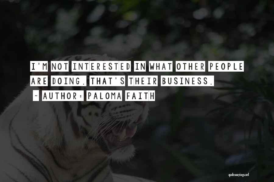 Paloma Faith Quotes 1581851