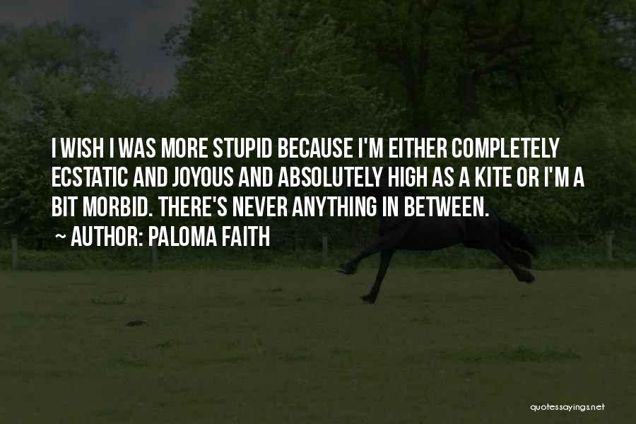 Paloma Faith Quotes 1645849