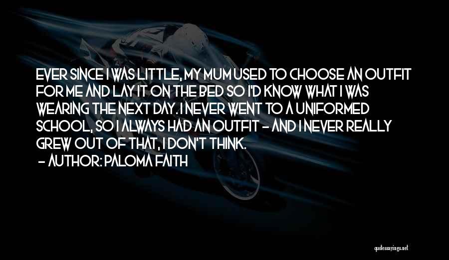 Paloma Faith Quotes 1674373