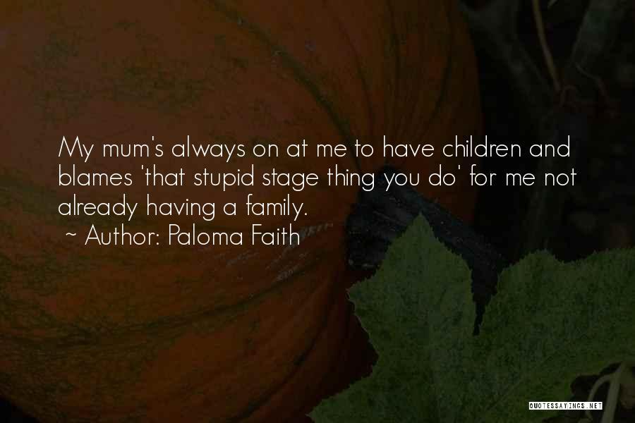 Paloma Faith Quotes 1771219