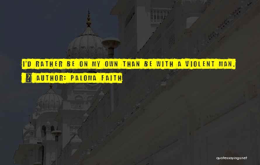 Paloma Faith Quotes 1873634