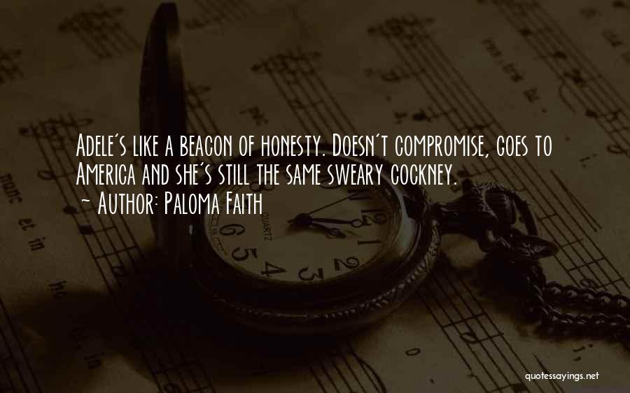 Paloma Faith Quotes 1895253