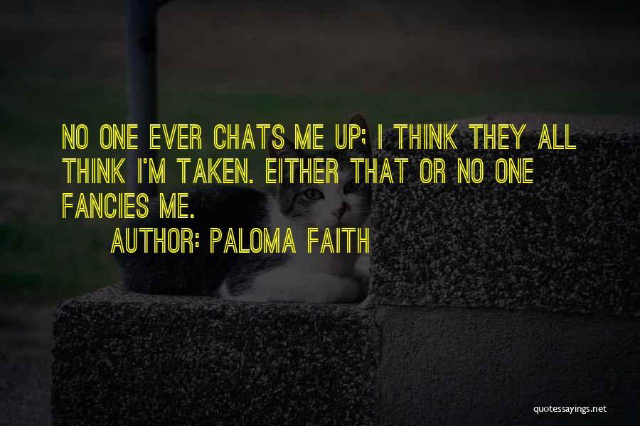 Paloma Faith Quotes 1938540