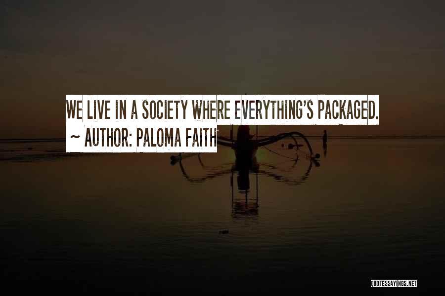 Paloma Faith Quotes 196293
