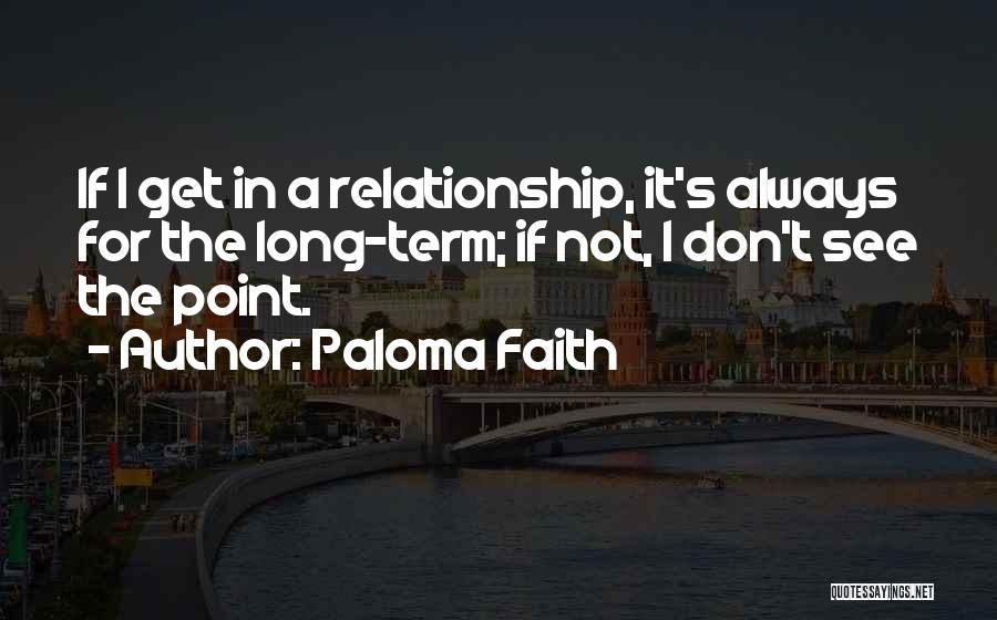 Paloma Faith Quotes 2029909