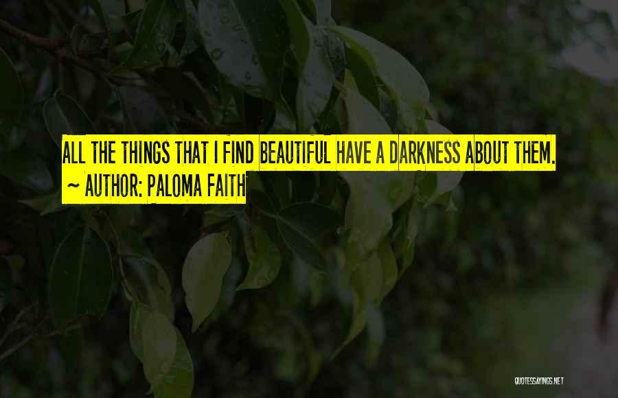 Paloma Faith Quotes 2036446
