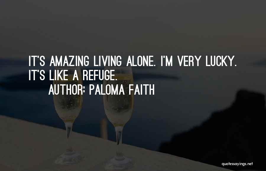Paloma Faith Quotes 204387