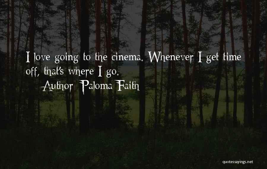 Paloma Faith Quotes 2091251