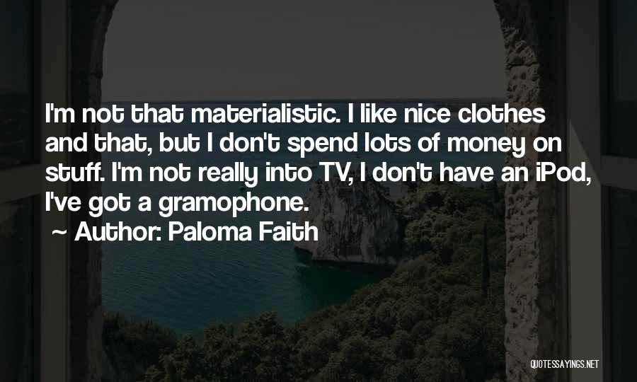 Paloma Faith Quotes 217663