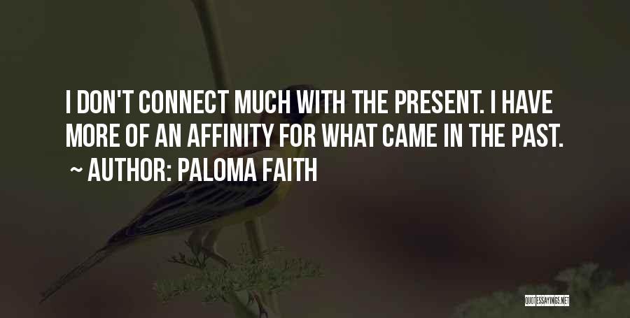 Paloma Faith Quotes 249515