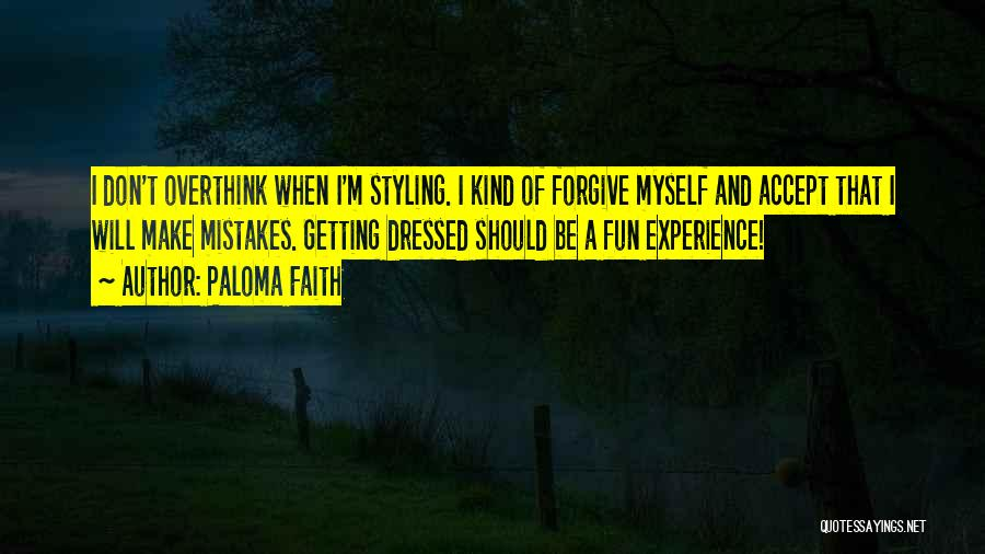 Paloma Faith Quotes 255322