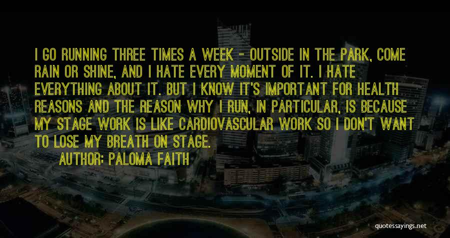Paloma Faith Quotes 258068