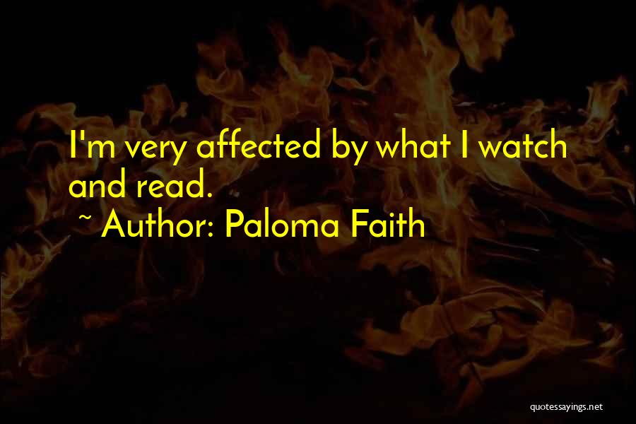 Paloma Faith Quotes 282740