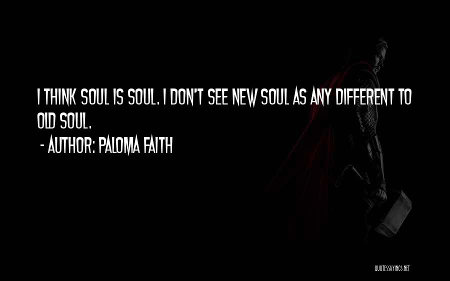 Paloma Faith Quotes 287093
