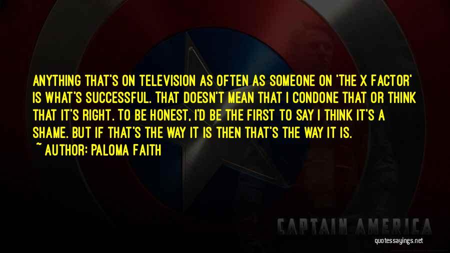 Paloma Faith Quotes 370354