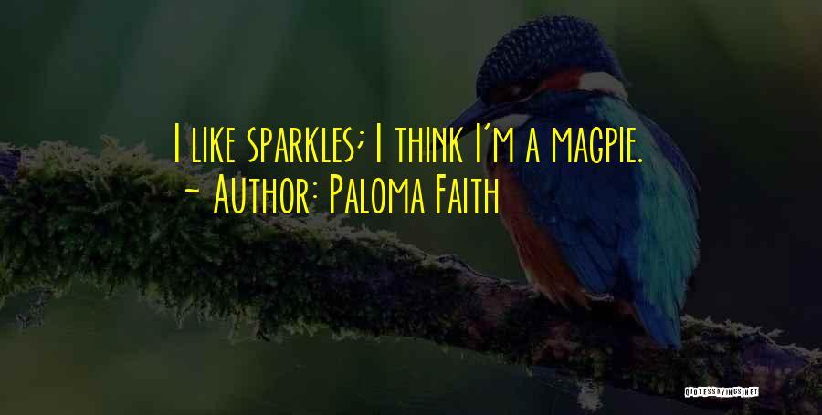Paloma Faith Quotes 392378