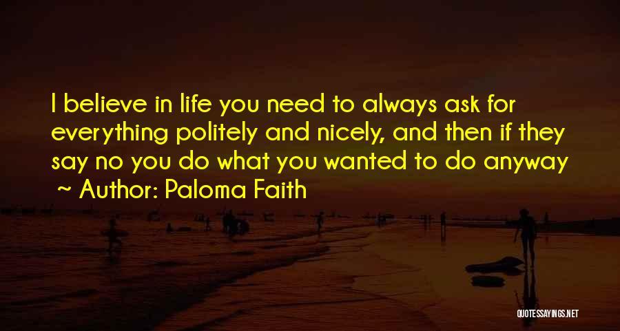 Paloma Faith Quotes 447760