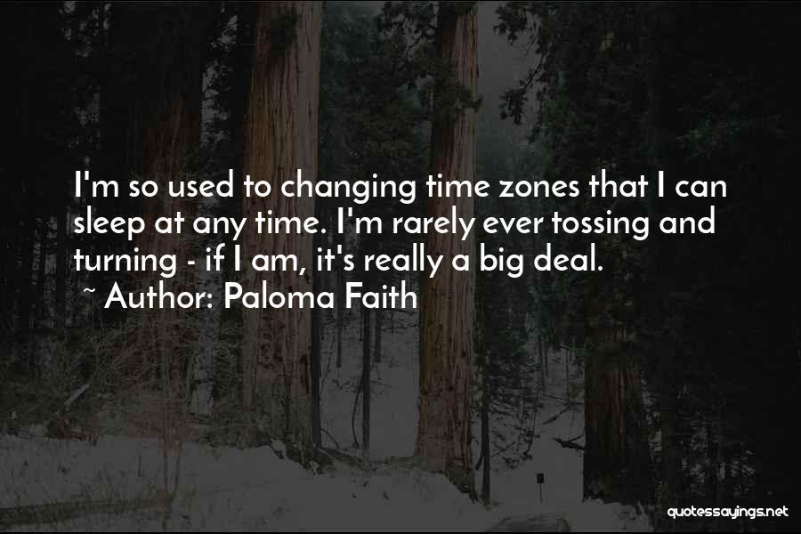 Paloma Faith Quotes 729509