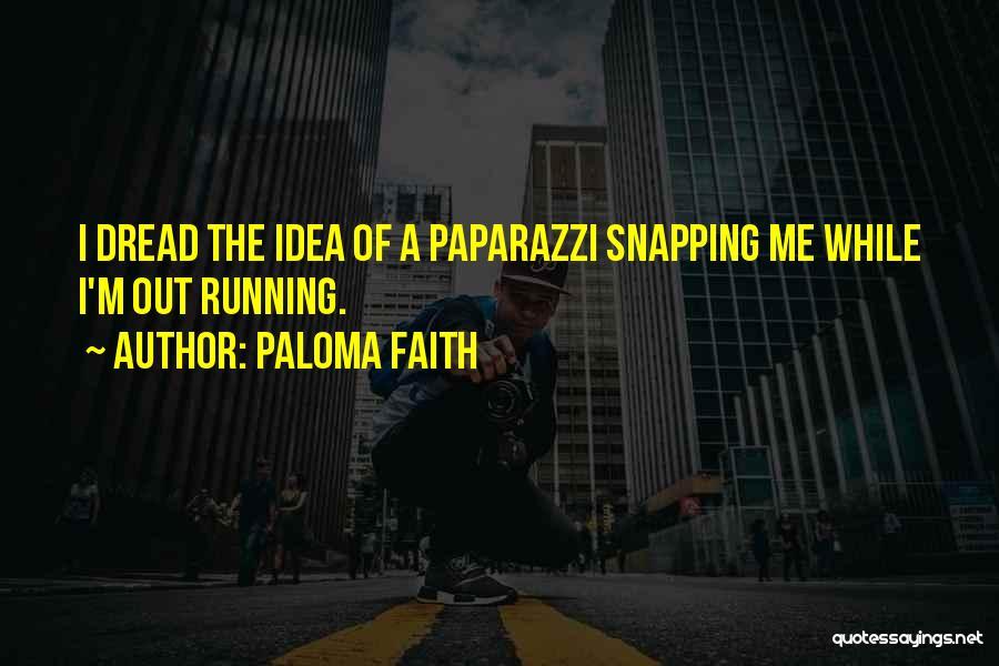 Paloma Faith Quotes 759774
