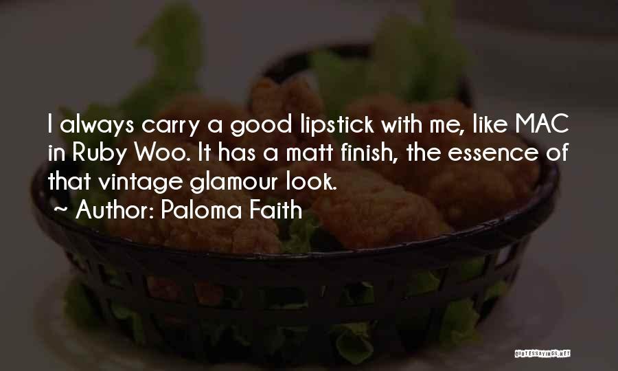 Paloma Faith Quotes 822793
