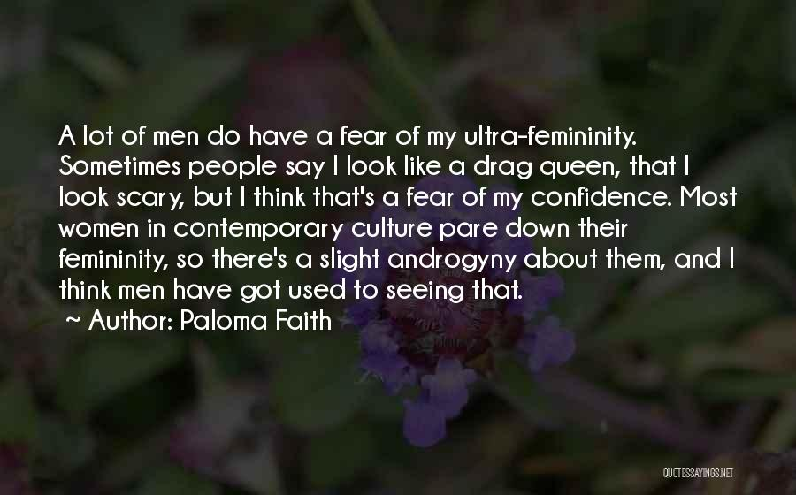 Paloma Faith Quotes 833855