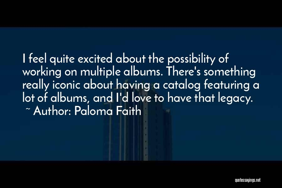 Paloma Faith Quotes 834507