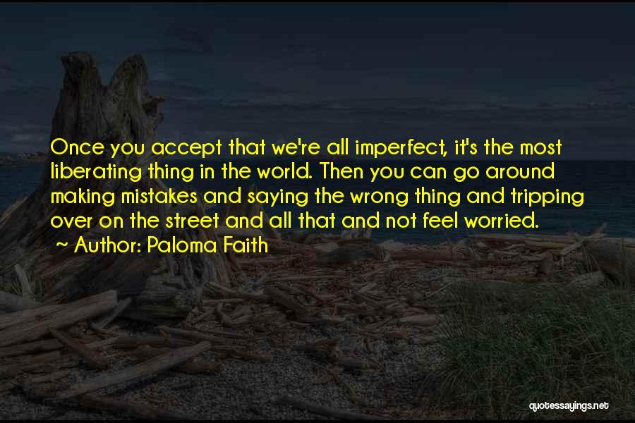 Paloma Faith Quotes 834986