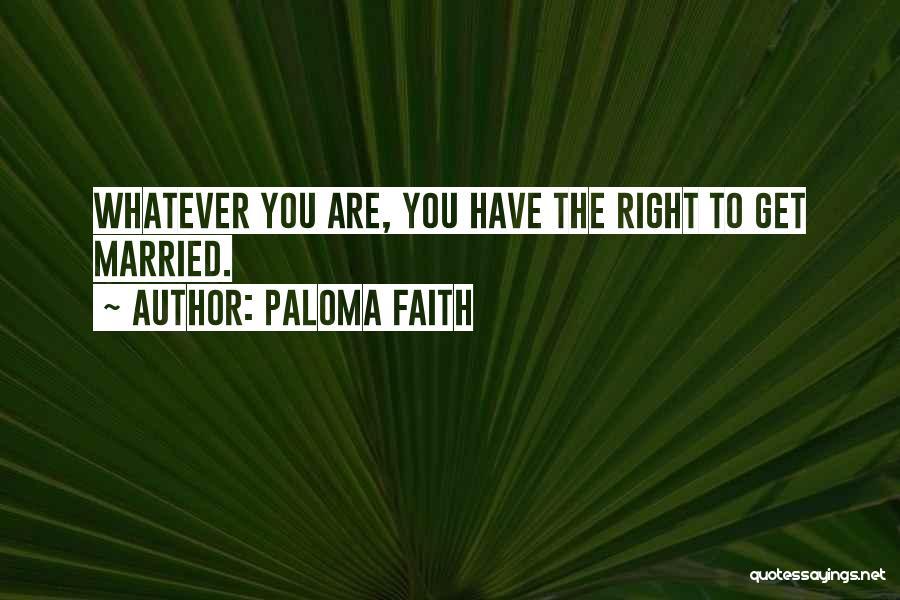 Paloma Faith Quotes 853057