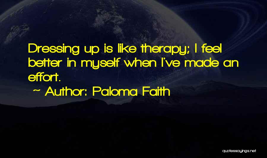 Paloma Faith Quotes 876854