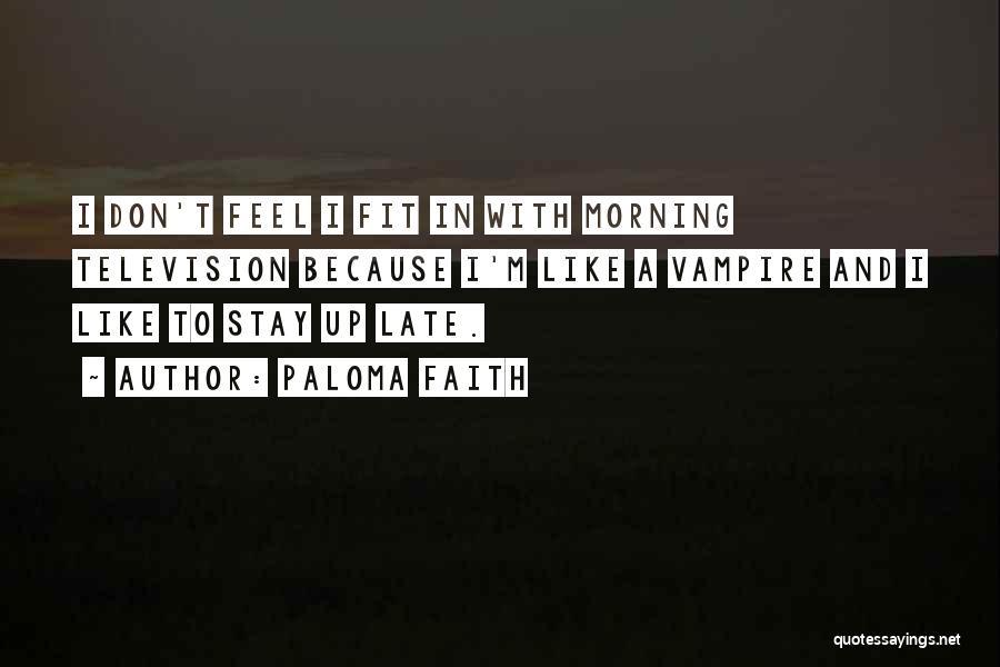 Paloma Faith Quotes 90195