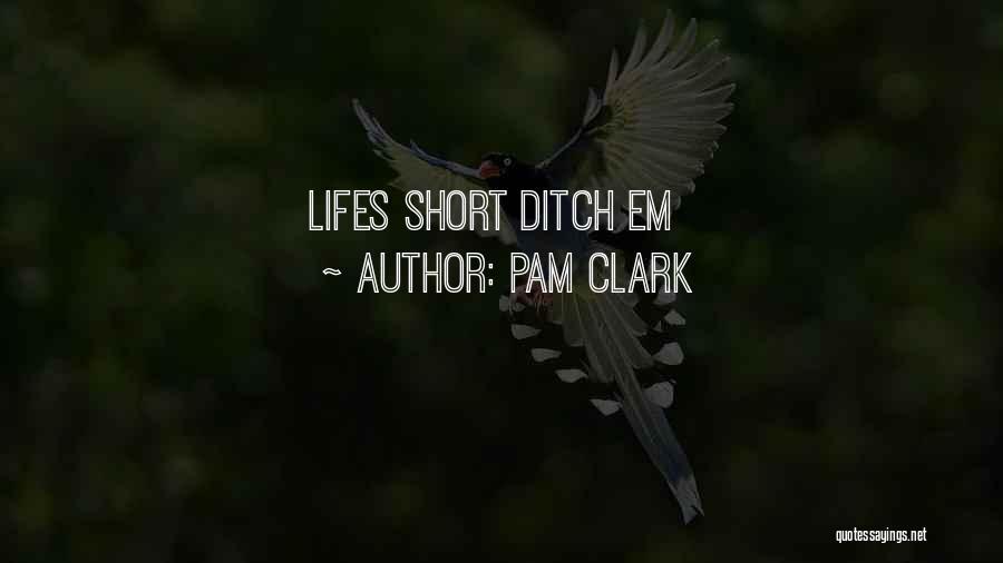 Pam Clark Quotes 1781154