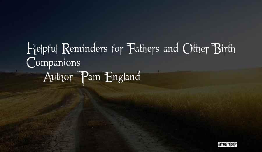 Pam England Quotes 623063