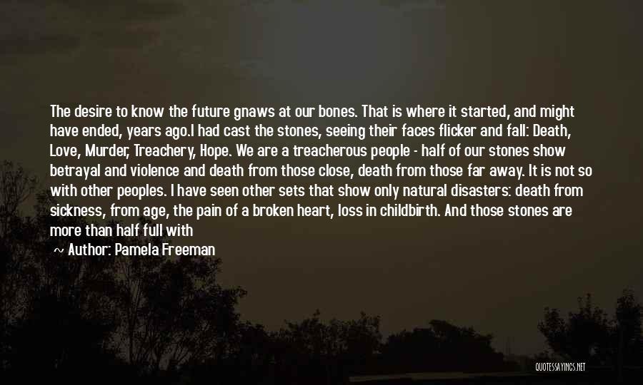 Pamela Freeman Quotes 1473886
