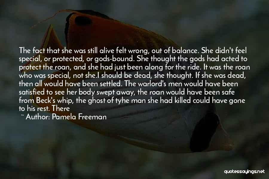 Pamela Freeman Quotes 1999008