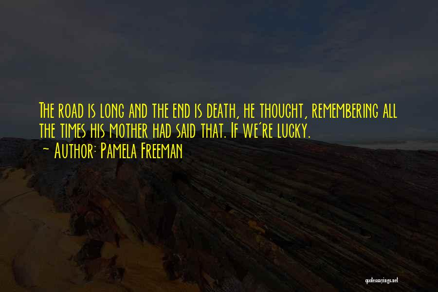 Pamela Freeman Quotes 616497