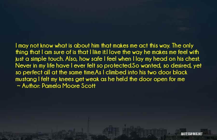 Pamela Moore Scott Quotes 1373927