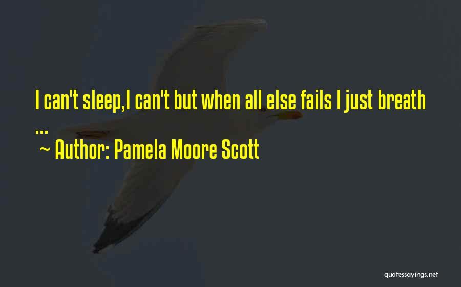 Pamela Moore Scott Quotes 1976167