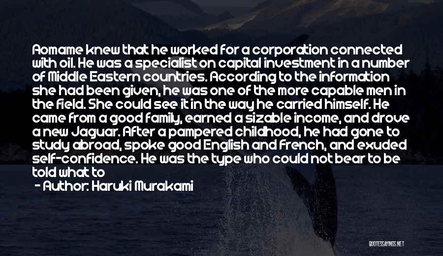 Pampered Woman Quotes By Haruki Murakami