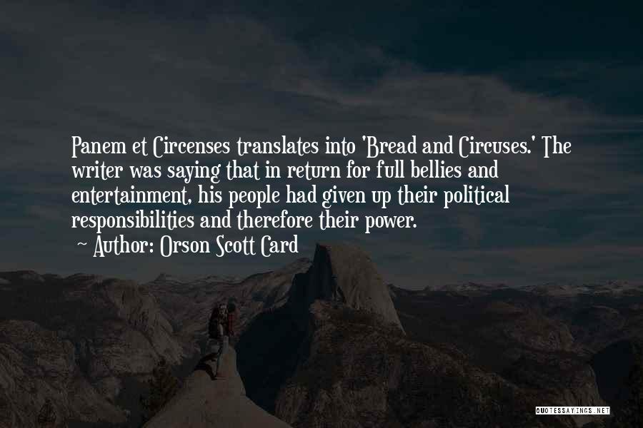 Panem Et Circenses Quotes By Orson Scott Card