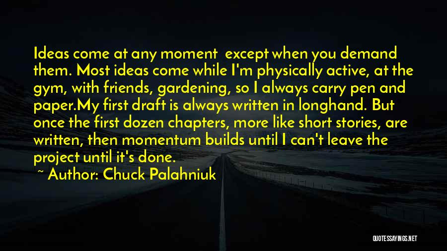 Paper And Pen Quotes By Chuck Palahniuk