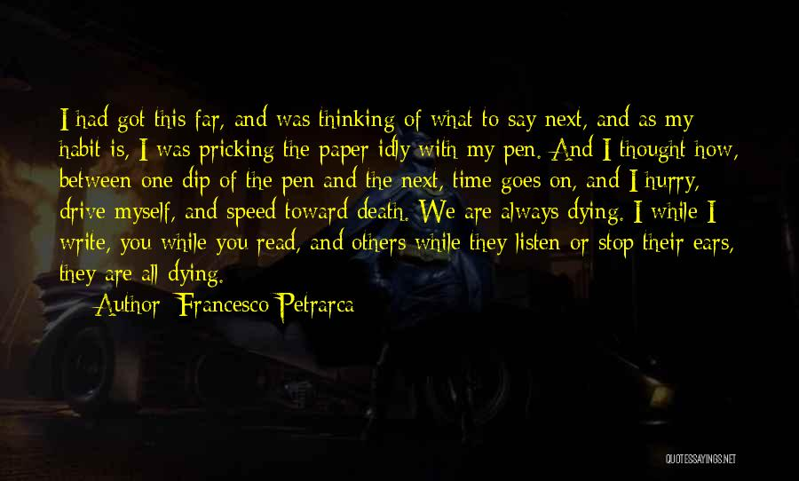 Paper And Pen Quotes By Francesco Petrarca